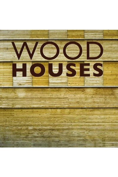 Wood Houses - Hardcover