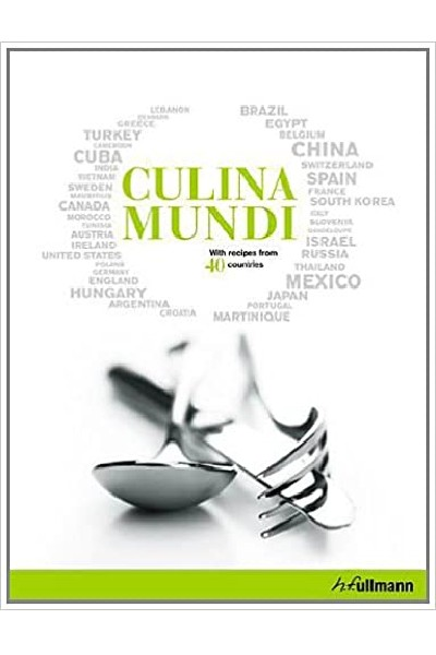 Culina Mundi With Recipes from 40 Countries