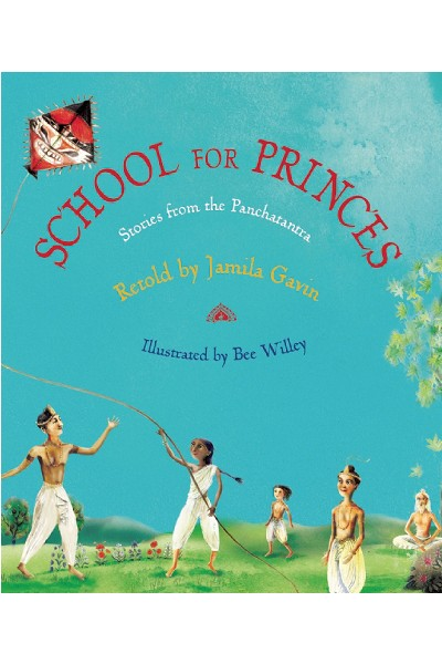 School for Princes: Stories from the Panchatantra