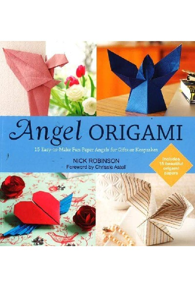 Angel Origami: 15 Easy-to-Make Fun Paper Angels for Gifts or Keepsakes