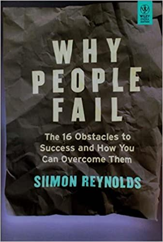 Wiley Management: Why People Fail: The 16 Obstacles to Success and How You Can Overcome Them