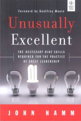 Wiley Management: Unusually Excellent: The Necessary Nine Skills Required for the Practice of Great Leadership