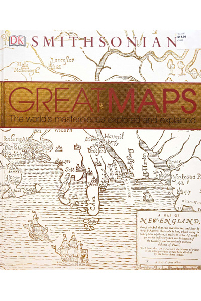 Great Maps : The World's Masterpieces Explored and Explained