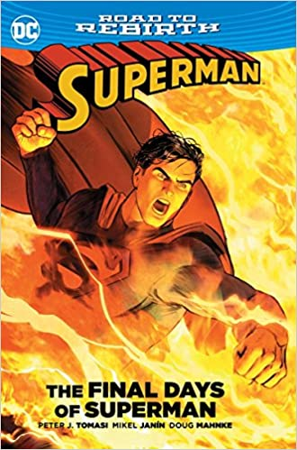Superman : Final Days of Superman