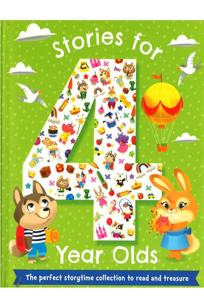 Stories for 4 Year Olds (The Perfect Story Time)