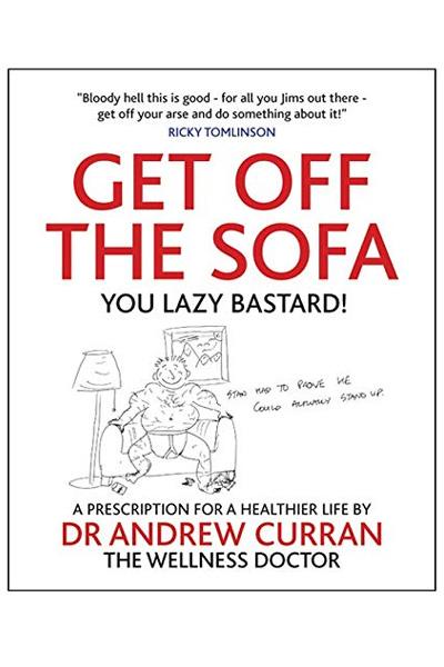 Get Off The Sofa: A Prescription for Healthier Life