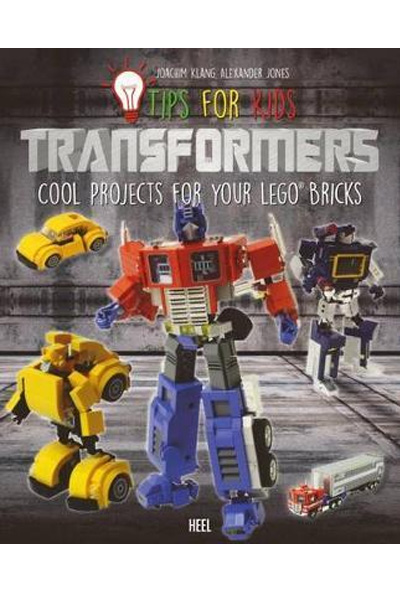 Tips for Kids: Transformers : Cool Projects for Your LEGO (R) Bricks