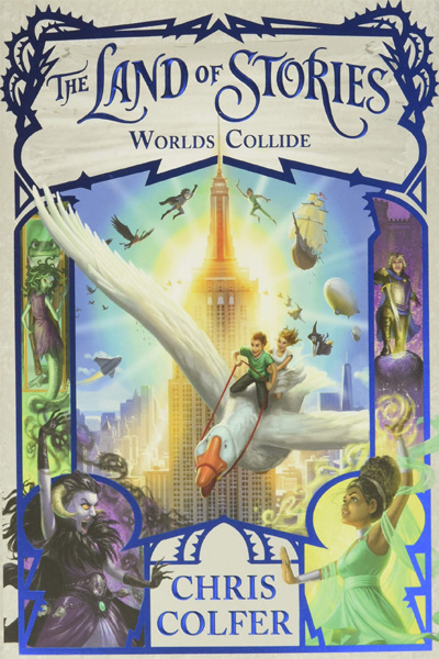 Land of Stories : Worlds Collide