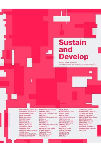 Sustain and Develop: 306090 Volume 13 (306090 Architecture Journal)