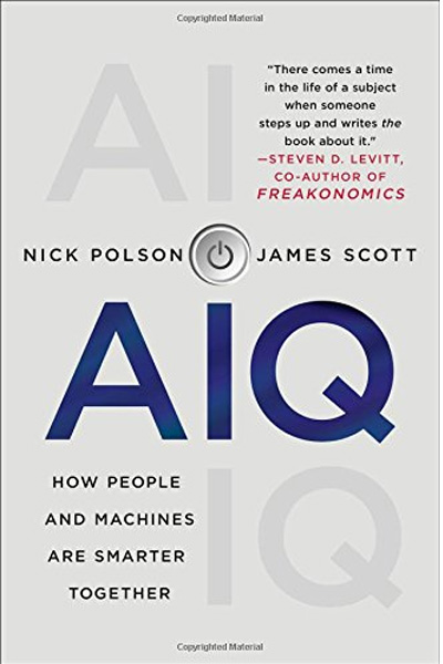 AIQ: How People and Machines Are Smarter Together