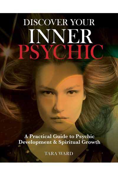 Discover Your Inner Psychic: A Practical Guide to Psychic Development & Spiritual Growth