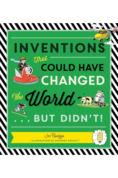Inventions That Could Have Changed the World - But Didn't!