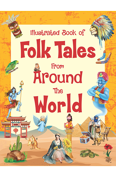 Illustrated Book of Folk Tales from Around the World