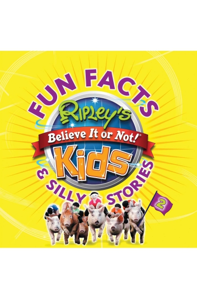 Ripley's Fun Facts & Silly Stories 2 (Volume 2)