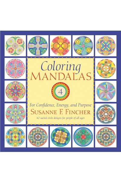 Coloring Mandalas 4: For Confidence