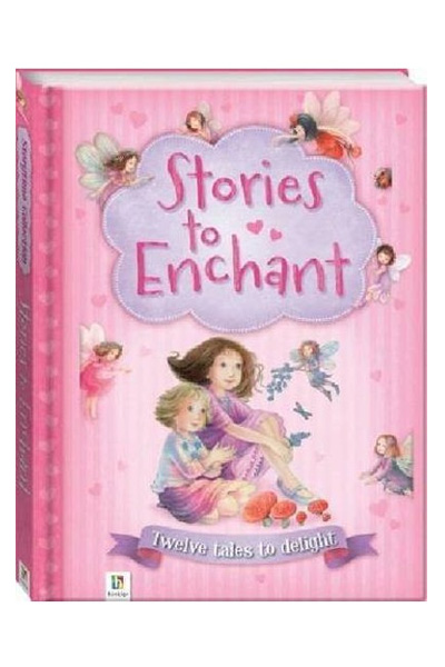 Storytime Collection: Stories To Enchant - Twelve Tales To Delight