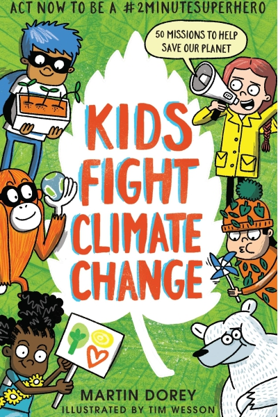 Kids Fight Climate Change: Act now to be a #2minutesuperhero (Skywake)