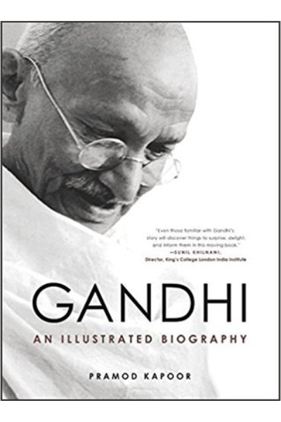 Gandhi: An Illustrated Biography