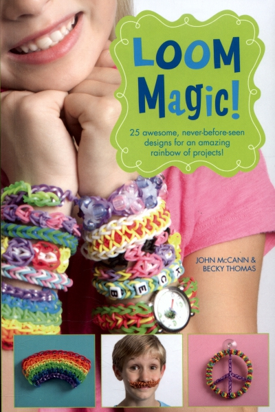 Loom Magic: 25 Awesome Never Before Seen Designs!