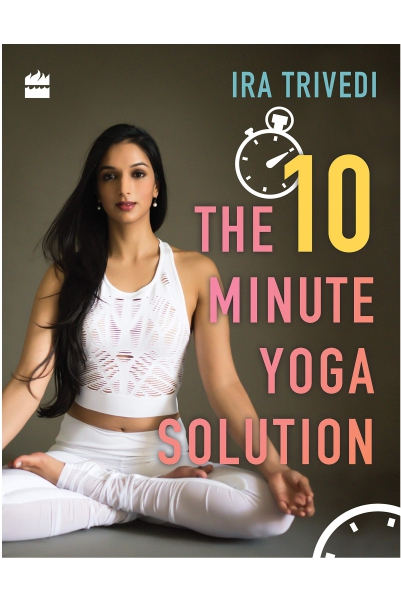 The 10-Minute Yoga Solution