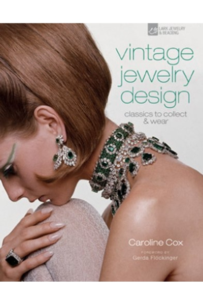Vintage Jewelry Design : Classics to Collect & Wear
