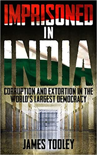 Imprisoned in India : Corruption and Wrongful Imprisonment in the World's Largest Democracy