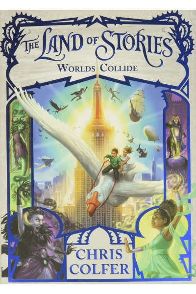 The Land of Stories: Worlds Collide: 6