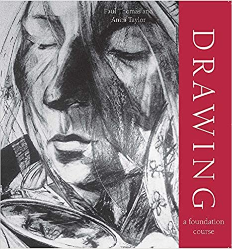 Drawing (A Foundation Course)