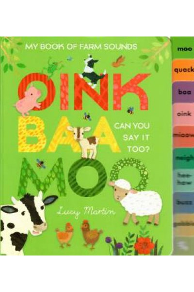 My Book of Farm Sounds: Oink Baa Moo