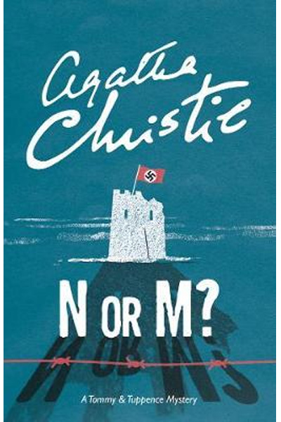 N or M? : A Tommy & Tuppence Mystery